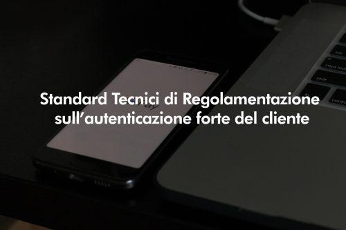Standard tecnidi di regolamentazione sull'autenticazione forte del cliente webinar 2019