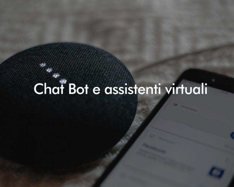 Chat Bot e Assistenti Virtuali: come progettarli e misurarne l'efficacia | Mar 22 Ott 2019 – h.17:00