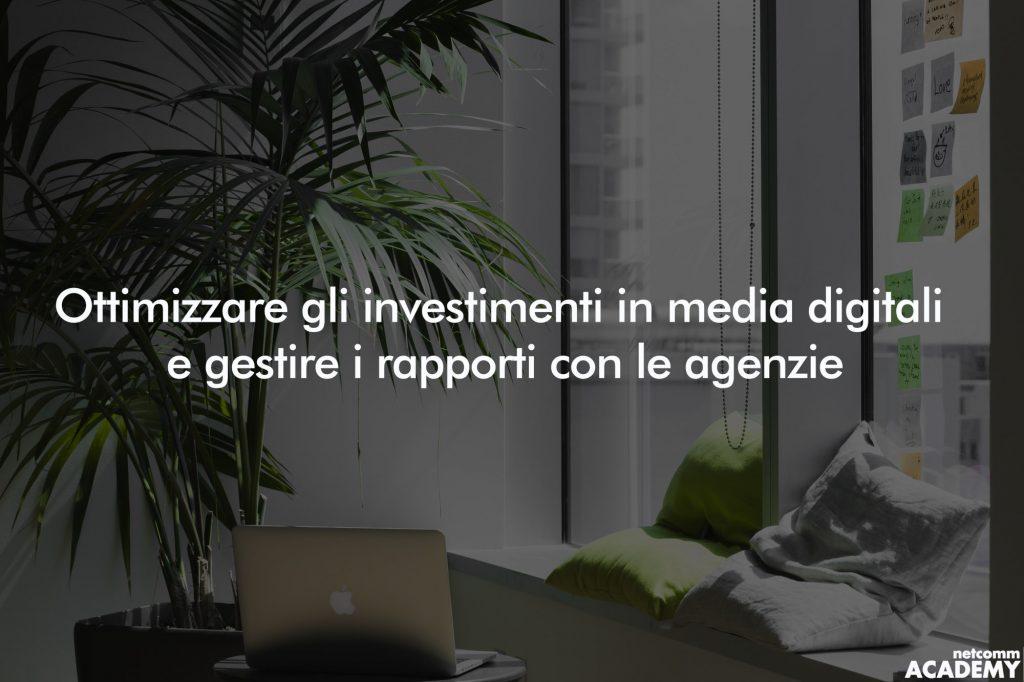 Ottimizzare gli investimenti in media digitali webinar 2019