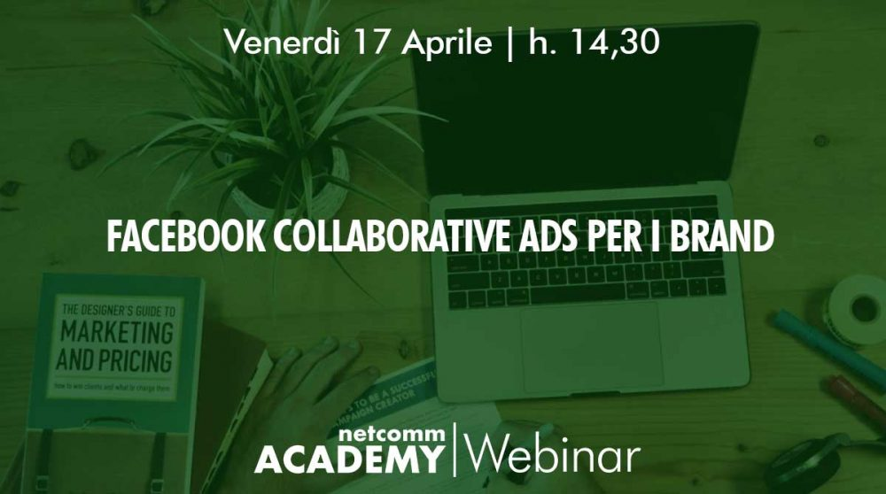 Facebook collaborative ads webinar netcomm academy 2020