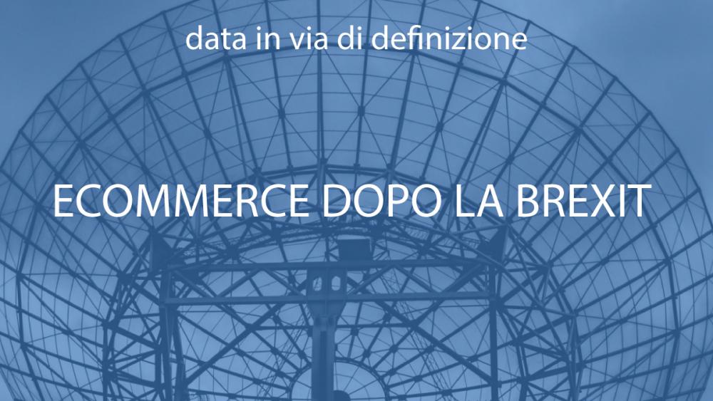 e-commerce-dopo-brexit-webinar-netcomm-academy-2020.jpg