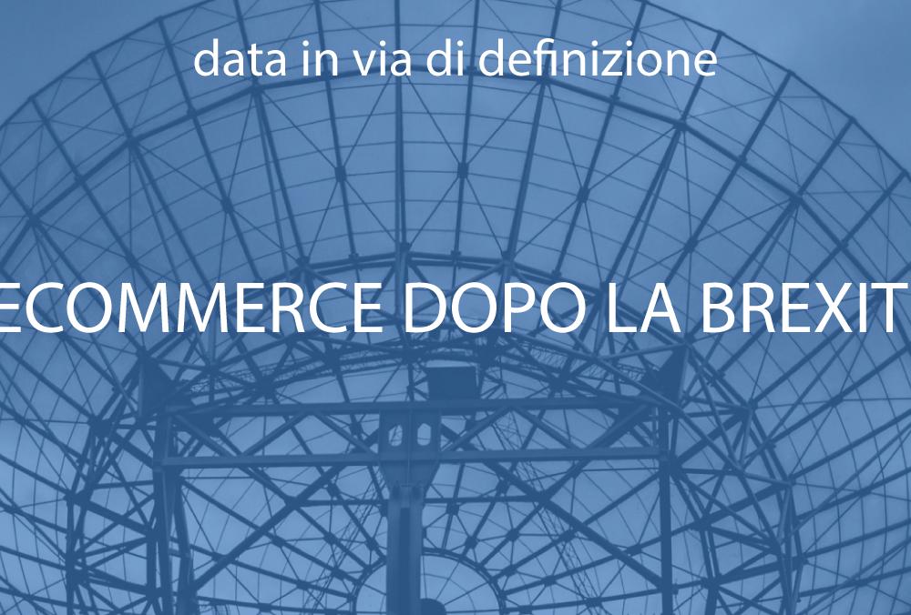E-commerce dopo la Brexit | Data in via di definizione