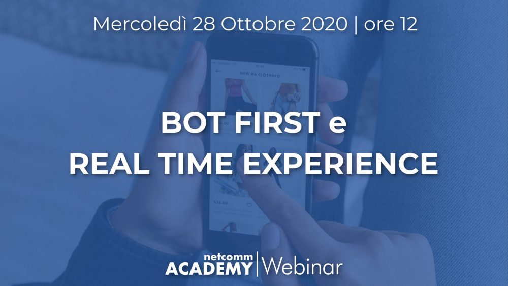 Bot First e Real Time Experience | Mer 28 Ott 2020 – h. 12