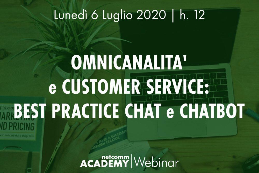 Omnicanalità e Customer Service: Best Practice Chat e Chatbot | Lun 6 Lug 2020