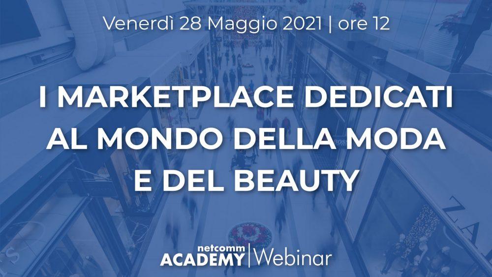 I Marketplace dedicati al mondo della Moda e del Beauty | Ven 28 Mag 2021 – h. 12